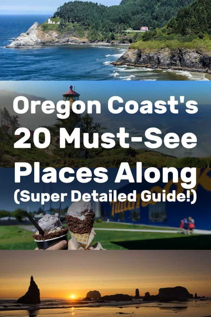 The Oregon Coast's 20 Must-See Places Along (Super Detailed Guide!)